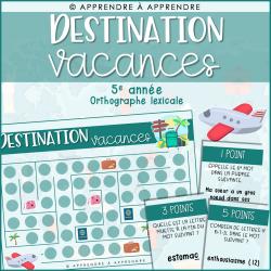 Destination vacances - 5e année