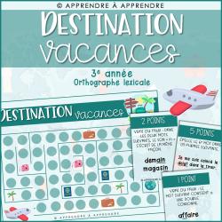 Destination vacances - 3e année