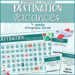 Destination vacances - 4e année