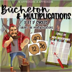 Bûcheron et multiplications
