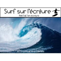 Surf sur l'écriture 5@7