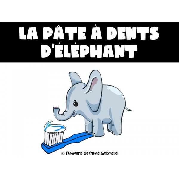 La pâte à dents d'éléphant