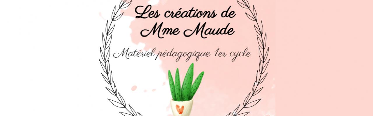 Les créations de Maude