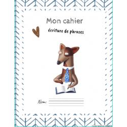 Cahier: écriture de phrases