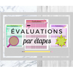 Évaluations par étapes