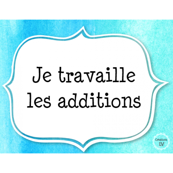 Je travaille les additions