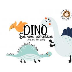 Dino sons complexes : aille, eil, ille, ouille