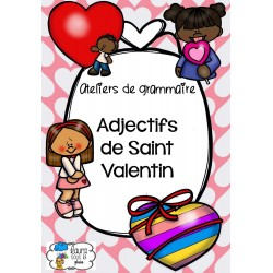 [Ateliers grammaire] Adjectifs Saint Valentin