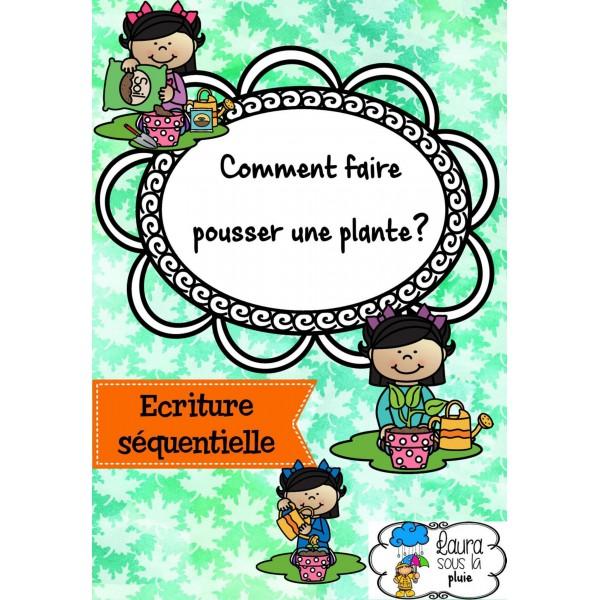 [Ecriture séquentielle] Faire pousser une plante