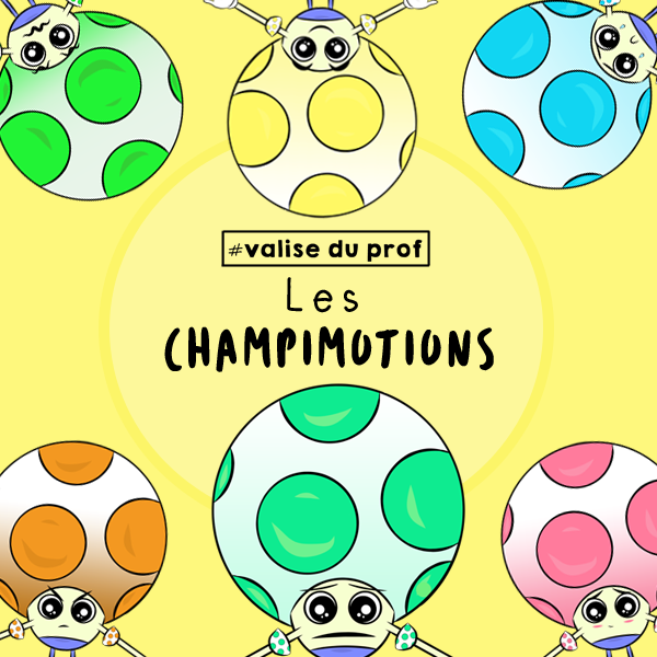 Champignons Émotions/Mushrooms Emotions