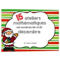 15 ateliers mathématiques décembre nombres 1 à 50