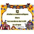 12 ateliers mathématiques nbr 1 à 80 Le cirque