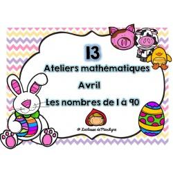 13 ateliers math avril nbr 1 à 90