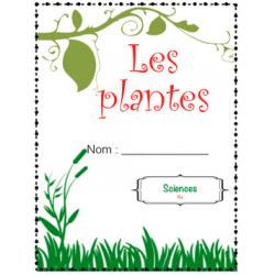 Les plantes - cahier de l'élève