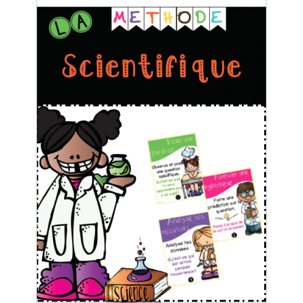 La méthode scientifique/ la démarche scientifique