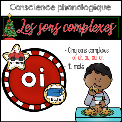 Conscience phonologique - les sons complexes Noël