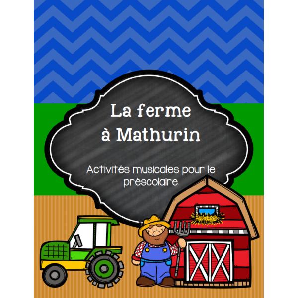 La ferme à Mathurin