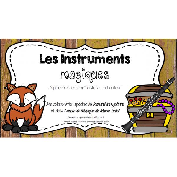 Les Instruments magiques