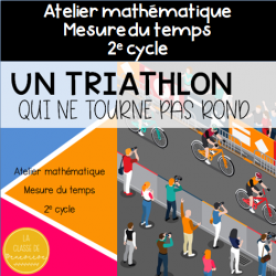 Un triathlon qui... - Mesure du temps - 2e cycle