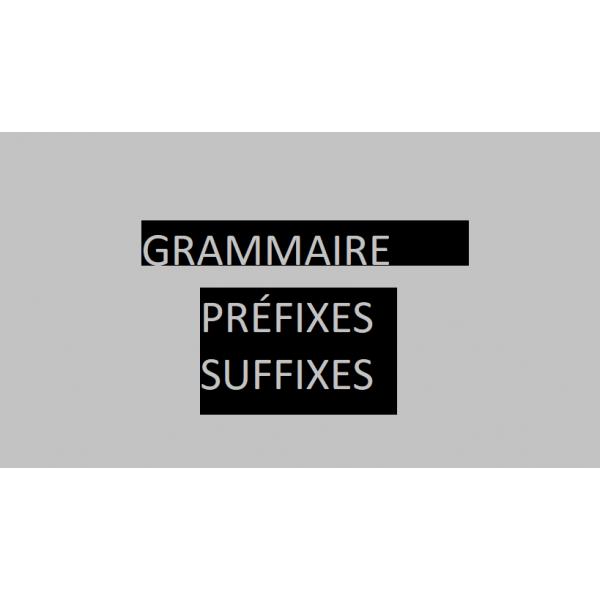 Préfixes, suffixes