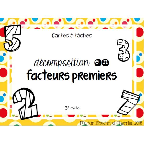 Cartes à tâches - Décomposition facteurs premiers