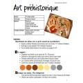 Art préhistorique: Projet d'arts plastiques