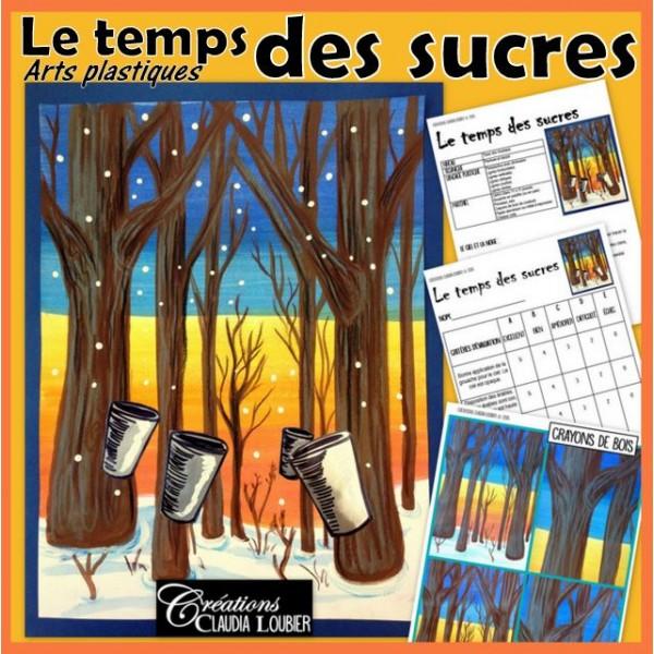 Cabane à sucre: temps des sucres, arts
