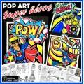 Super héros:  Pop art, arts plastiques