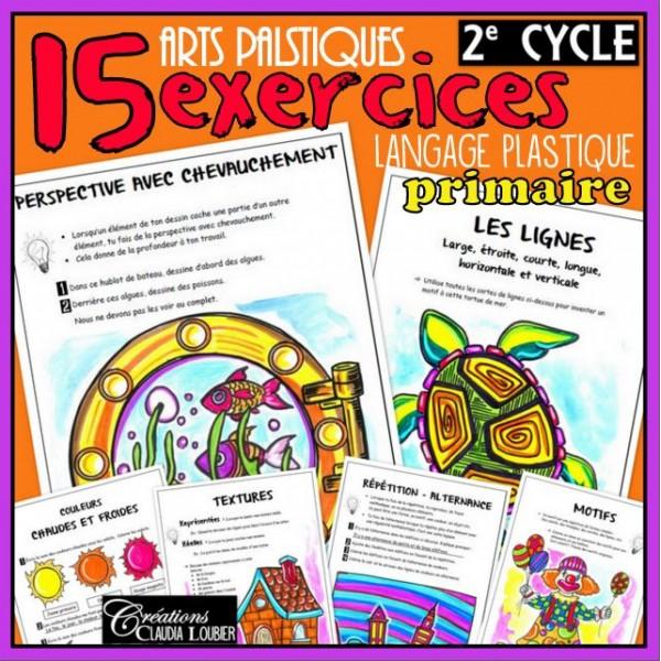 2e cycle: 15 exercices du langage plastique