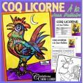 Pâques: À la manière de Dallaire, Coq licorne