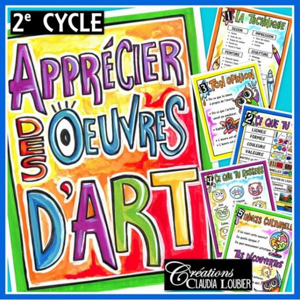 Apprécier des oeuvres d'arts: 2e cycle