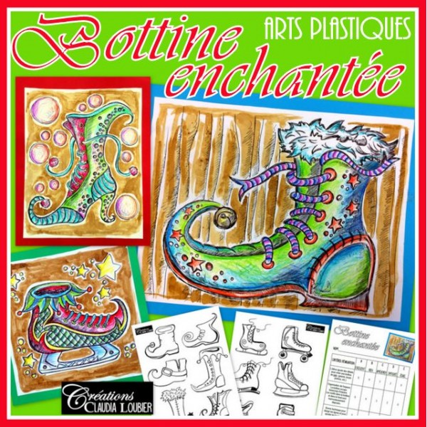 Bottine enchantée : arts plastiques