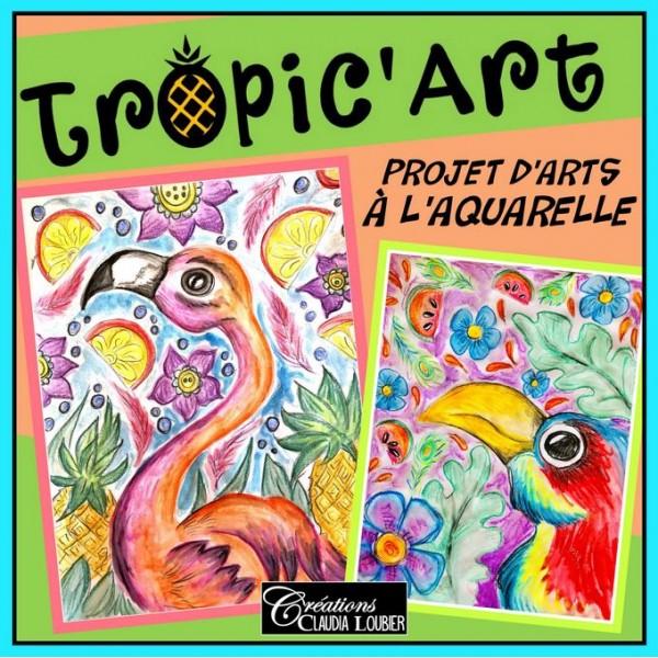 Tropic'Art : Arts plastiques