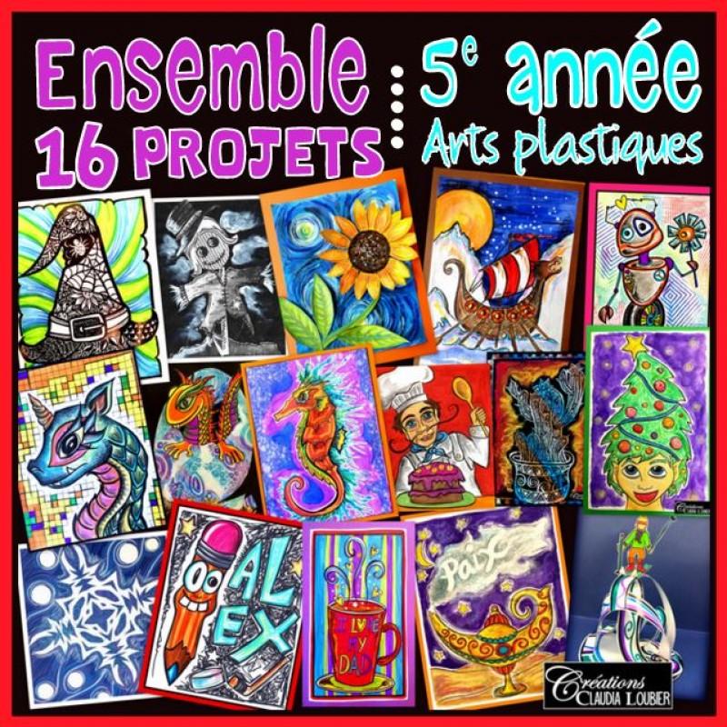 Ensemble 16 Projets Arts Plastiques 5e Annee