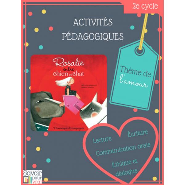 """Activités """"Rosalie entre chien et chat"""""""