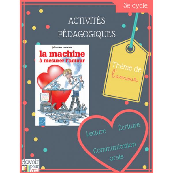 """Activités """"La machine à mesurer l'amour"""""""
