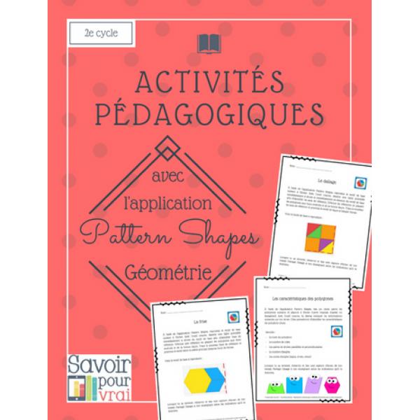 Activités géométrie app Pattern Shapes - 2e cycle