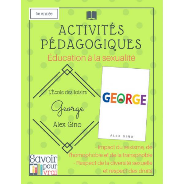 Éducation à la sexualité - George - 6e année