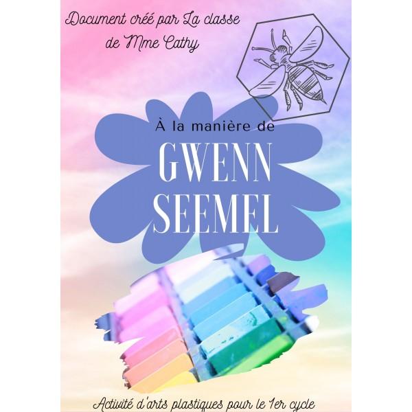 À la manière de Gwenn Seemel (1er cycle)