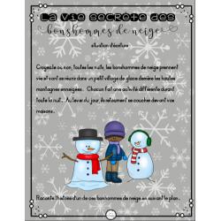 La vie secrète des bonshommes de neige