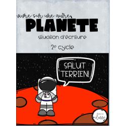 Vivre sur un autre planète - écriture