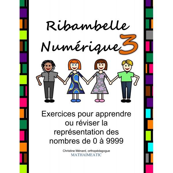 Numération 3e - Ribambelle Numérique 3