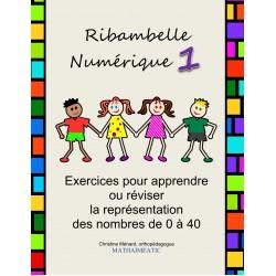 Numération 1re - Ribambelle Numérique 1