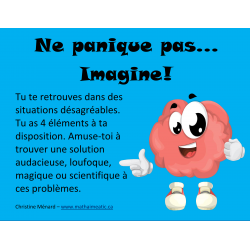 Ne panique pas... Imagine!