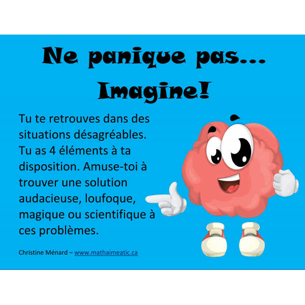 Ne panique pas... Imagine!