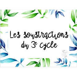 CAT - Les soustractions du 3e cycle