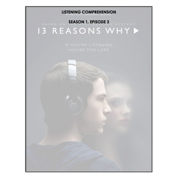 Listening Comprehension - 13 Reasons Why (ep.3)