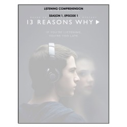 Listening Comprehensions - 13 Reasons Why (bundle)