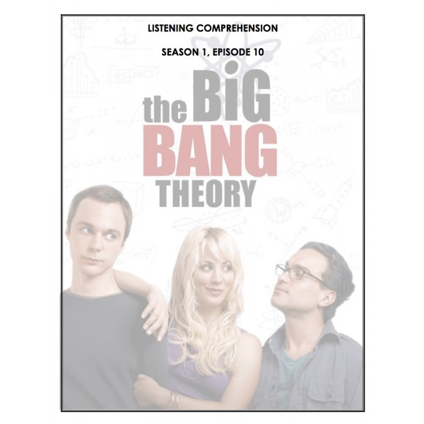Listening - Big Bang Theory 1.10