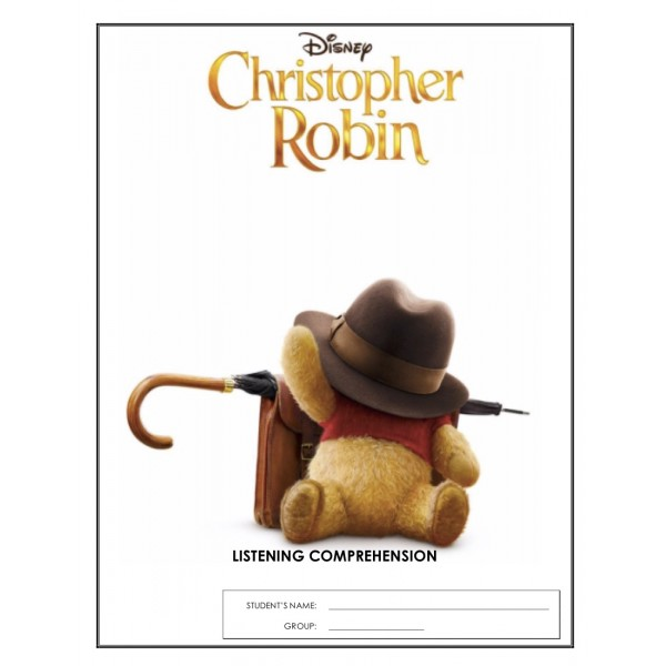 Listening Comprehension - Christopher Robin